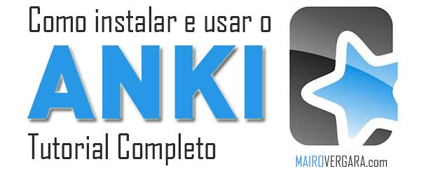 Como instalar e usar o Anki - Tutorial completo