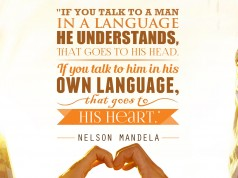 "Aprenda inglês com citações: ""If you talk to a man in a language he understands, that goes to his head. If you talk to him in his own language, that goes to his heart."" - Nelson Mandela"