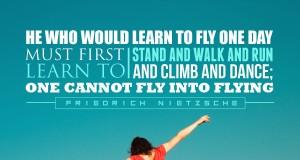 Aprenda inglês com citações #13: He who would learn to fly... [Friedrich Nietzsche]