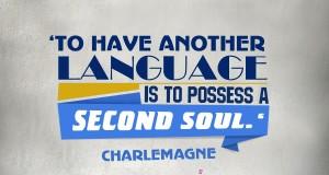"Aprenda inglês com citações #7: ""To have another language is to possess a second soul."" - Charlemagne"