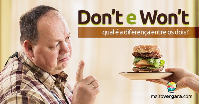 Qual a Diferença Entre Don't e Won't?