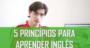 5 princípios para aprender inglês | Mairo Vergara