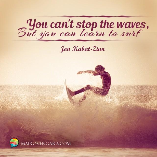 Aprenda inglês com citações #21: You can't stop the waves...