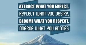Aprenda inglês com citações #29: Attract what you expect, reflect what...