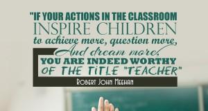 Aprenda inglês com citações #25: If your actions in the classroom...