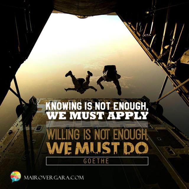 Aprenda inglês com citações #28: Knowing is not enough...
