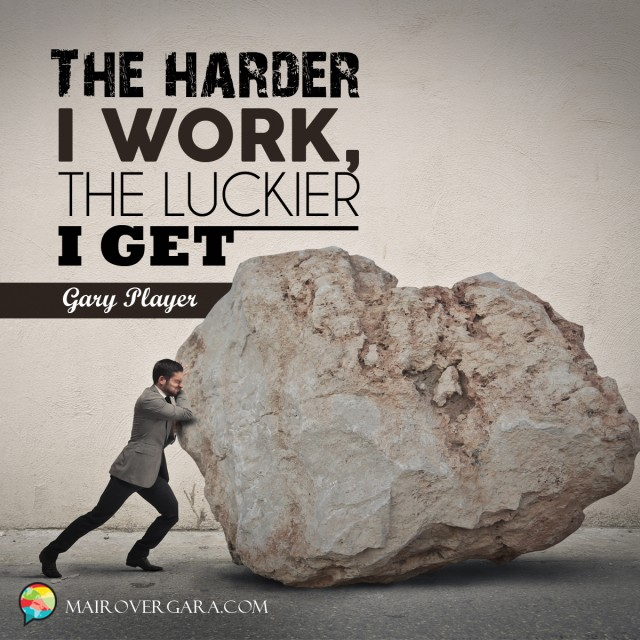 Aprenda inglês com citações #32: The harder I work...