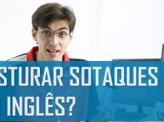 Misturar sotaques do inglês? | Mairo Vergara