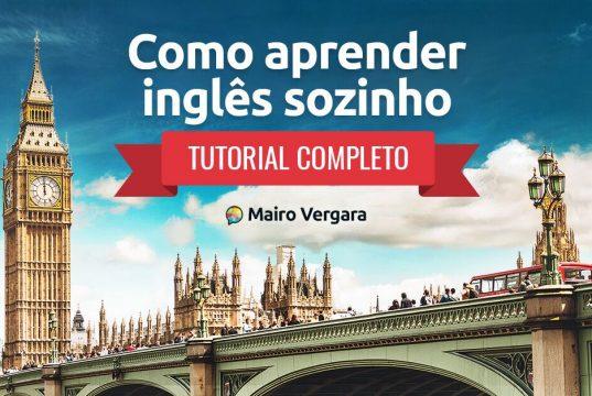 Como Aprender Inglês Sozinho | Tutorial Completo