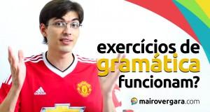Exercícios de gramática funcionam para aprender inglês?   Mairo Vergara