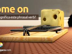 Come On | O Que Significa Este Phrasal Verb?