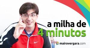 A história da milha de 4 minutos.. | Mairo Vergara