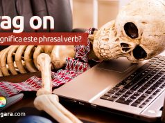 Drag On   O que significa este phrasal verb?