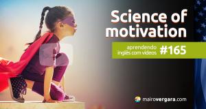 Aprendendo Inglês Com Vídeos #165: The science of motivation