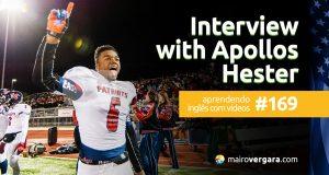 Aprendendo Inglês Com Vídeos #169: Interview With Apollos Hester