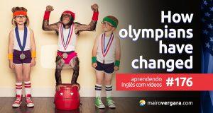 Aprenda inglês com o post de hoje, através de uma interessante análise sobre como os atletas olímpicos mudaram através dos anos.