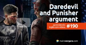 Aprendendo Inglês Com Vídeos #190: Daredevil and Punisher Argument