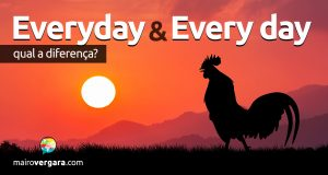 Qual a diferença entre Every Day e Everyday?