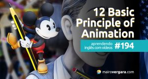 Aprendendo Inglês Com Vídeos #194: 12 Basic Principles of Animation