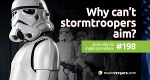 Aprendendo Inglês Com Vídeos #193: Why Can't Stormtroopers Aim? Star Wars Explained