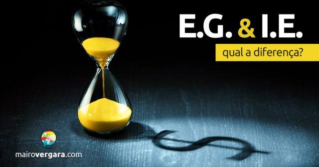 Qual a diferença entre E.G. e I.E.?