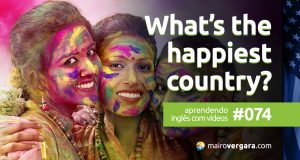 Aprendendo Inglês Com Vídeos #74: What's The Happiest Country?