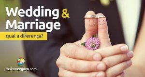 Qual a diferença entre Wedding e Marriage?