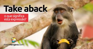 Take Aback | O que significa esta expressão?
