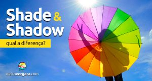 Qual a diferença entre Shade e Shadow?