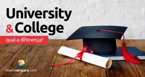 Qual a diferença entre University e College?