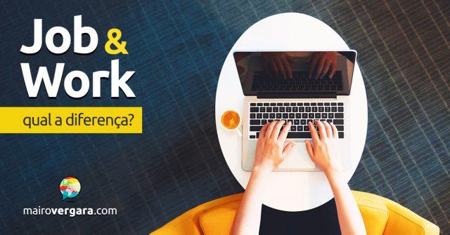 Qual a diferença entre Job e Work?