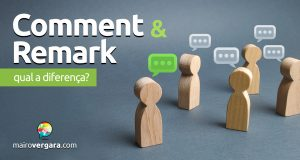 Qual a diferença entre Comment e Remark?