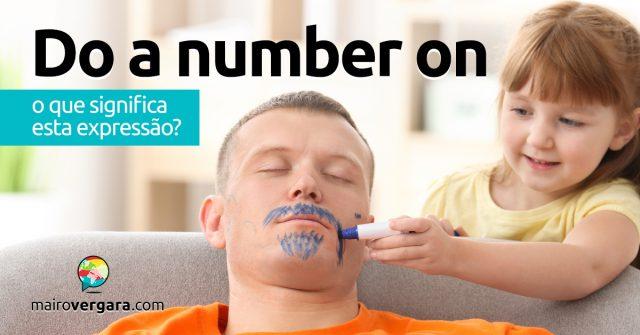 Do a Number On | O que significa esta expressão?