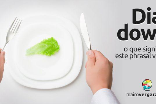 Dial Down | O que significa este phrasal verb?