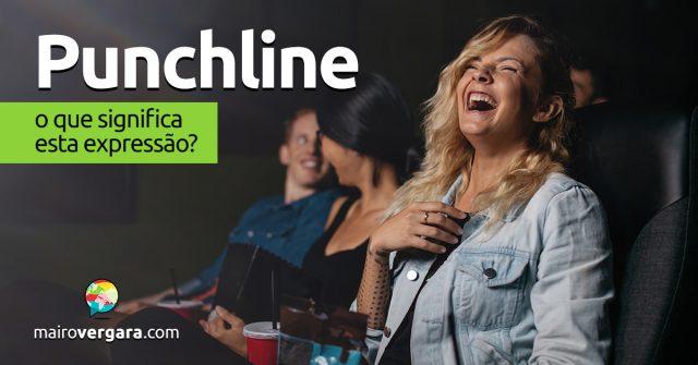 Punchline | O que significa esta expressão?