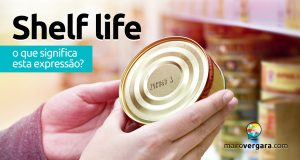 Shelf Life | O que significa esta expressão?