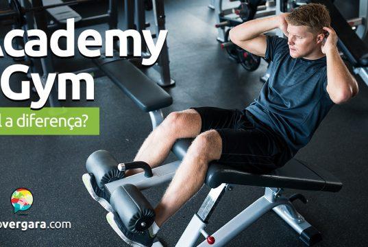 Qual a diferença entre Academy e Gym?