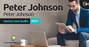 Textos Com Áudio #001 | Peter Johnson