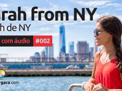 Textos Com Áudio #002   Sarah from NY