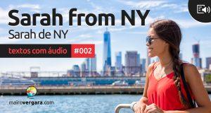 Textos Com Áudio #002 | Sarah from NY