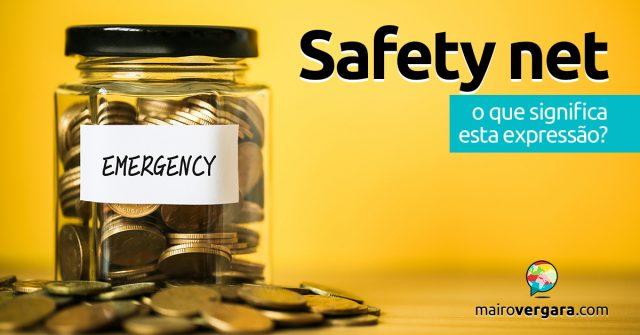 Safety Net   O que significa esta expressão?