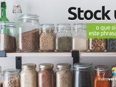 Stock Up | O que significa este phrasal verb?