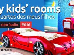 Textos Com Áudio #016 | My kids' rooms