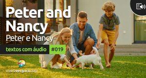 Textos Com Áudio #019 | Peter and Nancy's house